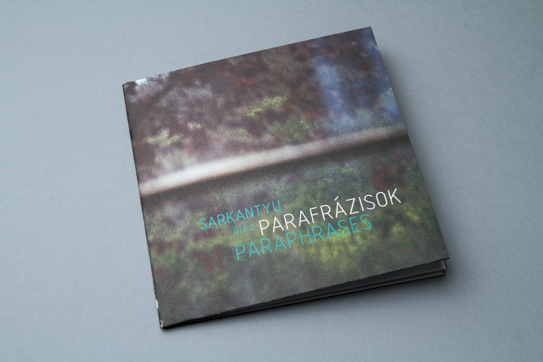 PROJECT ROOM plakát - Sarkantyu Illés: Parafrázisok (ingyenes)